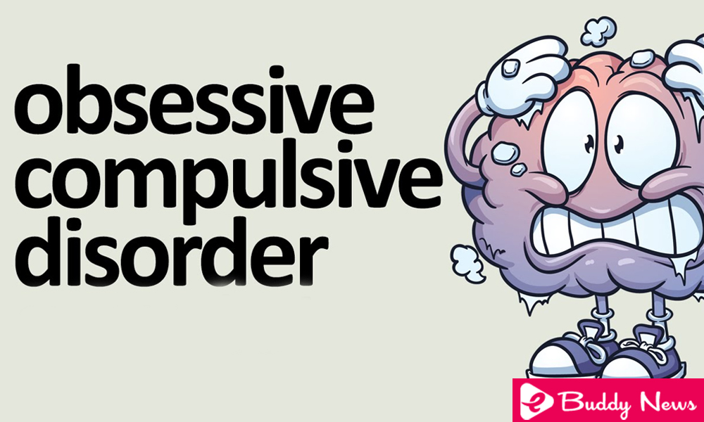 What Is Causes, Symptoms And Treatment For Obsessive Compulsive Disorder ebuddynews